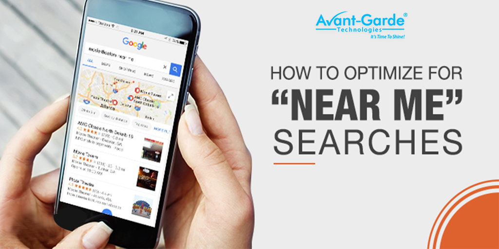"Know the Steps to Optimize ""Near Me"" Search"